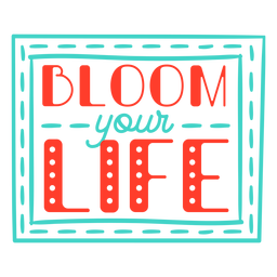 Spring bloom your life frame badge