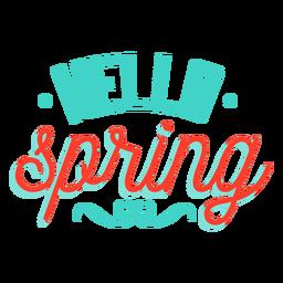 Primavera olá distintivo de vinheta de primavera