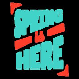 Primavera primavera está aqui crachá adesivo