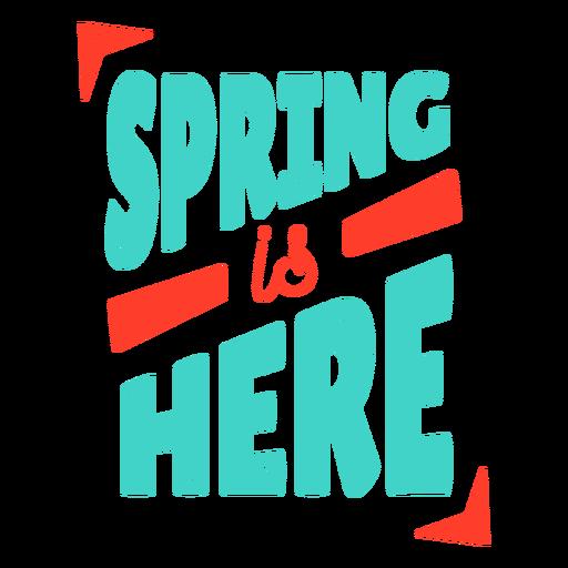 Primavera primavera está aqui crachá adesivo Transparent PNG