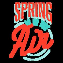 Primavera primavera está no distintivo de ar