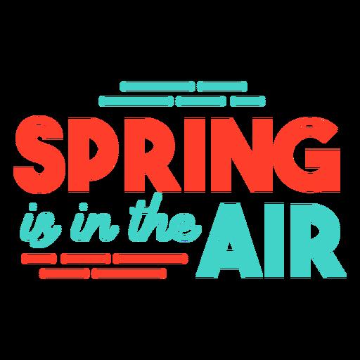 Primavera primavera está no distintivo de tarja de ar Transparent PNG