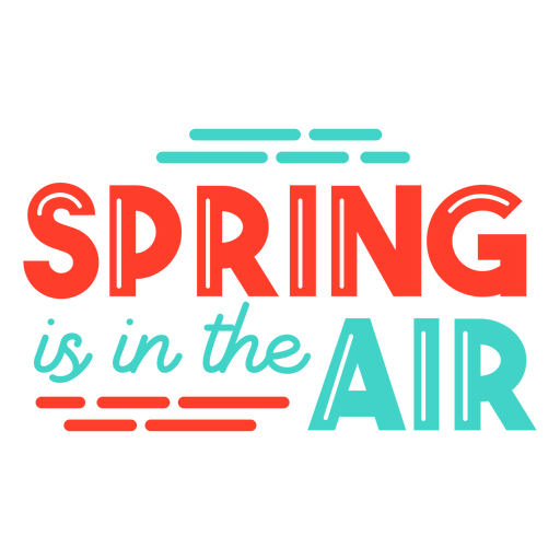 Spring spring is in the air stripe badge Transparent PNG