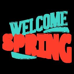 Primavera bem-vindo emblema da primavera