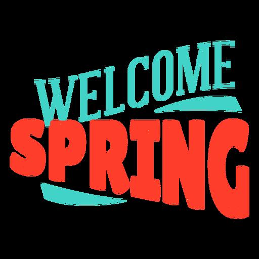 Insignia de primavera bienvenida primavera Transparent PNG