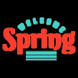 Primavera bem-vindo emblema tarja primavera
