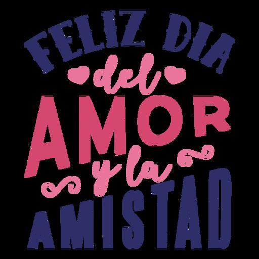 Valentine feliz dia del amor y la amistad badge sticker