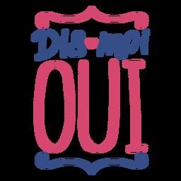 Autocolante de distintivo de coração dos namorados francês des moi oui