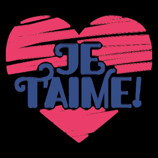 Valentine french je tâ ???? aime heart badge pegatina Transparent PNG