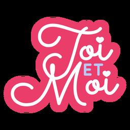 Valentine french toi et moi heart badge sticker