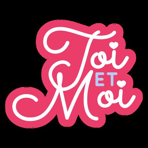 Dia dos namorados francês toi et moi adesivo de coração Transparent PNG