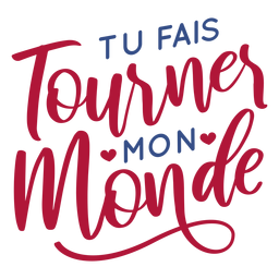 Valentine french tu fais tournes mon monde heart badge sticker