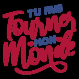 Valentine french tu fais tournes mon monde heart badge sticker