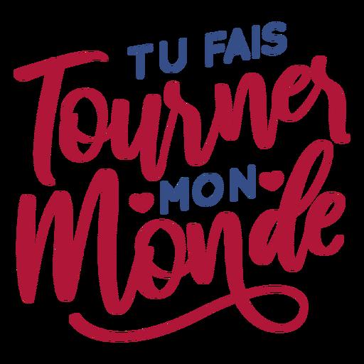 Dia dos Namorados francês tu fais tournes mon monde coração crachá autocolante Transparent PNG