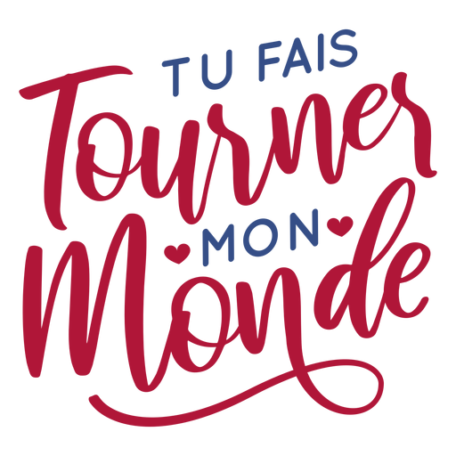 Valentine french tu fais tournes mon monde heart badge sticker Transparent PNG
