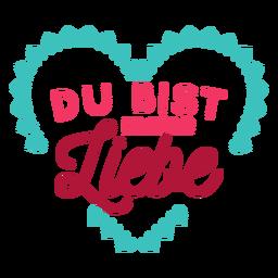 Valentine german du bist meine liebe Abzeichen Aufkleber