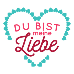 Valentine german du bist meine liebe badge sticker