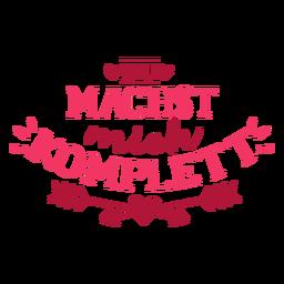 Autocolante de dia dos namorados alemão machst mich komplett