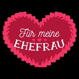 Valentine deutscher für meine Ehefrau Abzeichenaufkleber