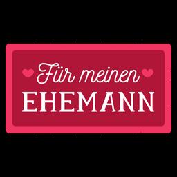 Valentine german fur meinen ehemann badge sticker
