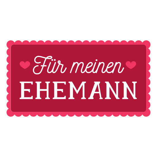 Valentine german fur meinen ehemann badge sticker Transparent PNG
