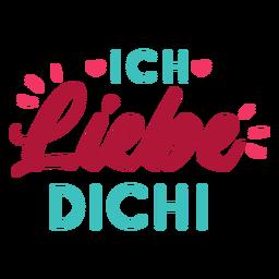 Valentine alemão ich liebe dich badge adesivo