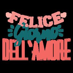 Valentine italiano felice giorno dell amore adesivo de crachá