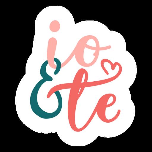 Autocolante de emblema italiano dos namorados com o io & te Transparent PNG