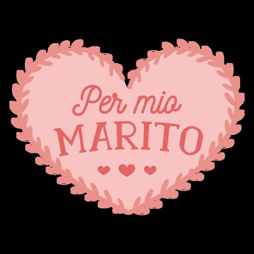 Dia dos namorados italiano por mio marito adesivo distintivo dia dos namorados Transparent PNG