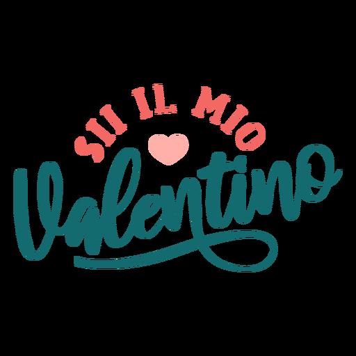 Valentine italian sii la mia valentino badge sticker Transparent PNG
