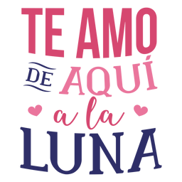 Valentine te amo de aqui ala luna heart badge sticker