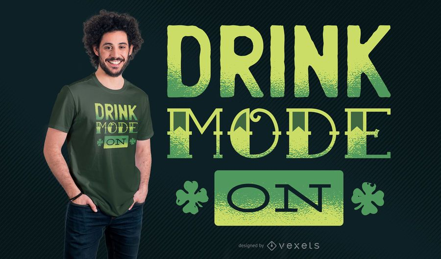 Diseño de camiseta Drink Mode