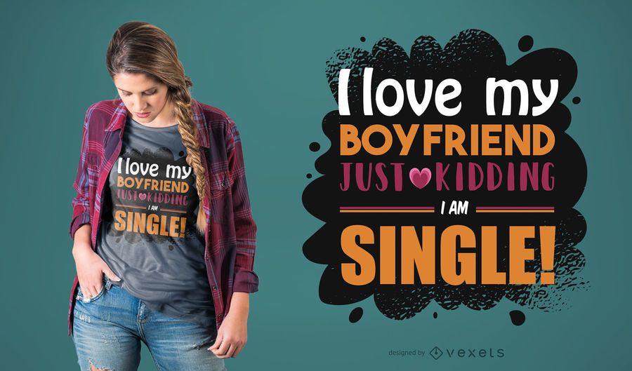 Diseño divertido de la camiseta de I Am Single