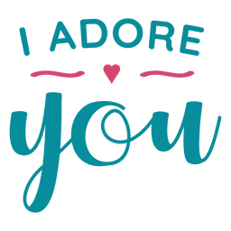 Adore you lettering