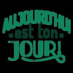 Letras de Au tonhdui est ton jour