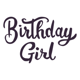 Birthday girl lettering