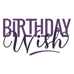 Birthday wish lettering