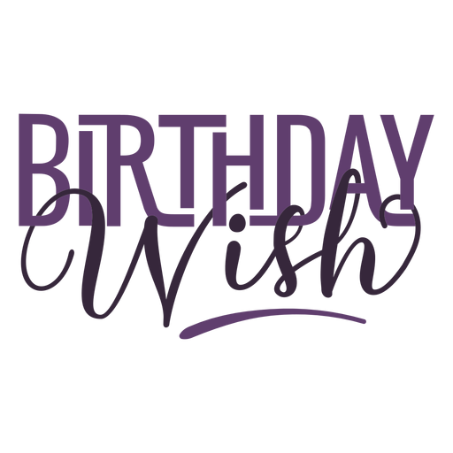 Birthday wish lettering Transparent PNG