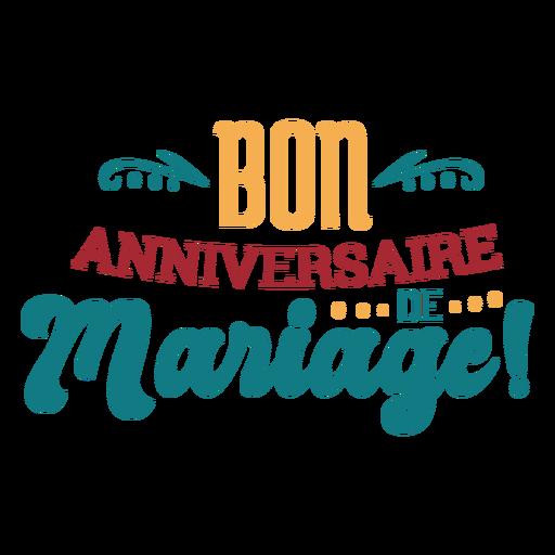 Bon Anniversaire De Mariage Lettering Transparent Png Svg Vector