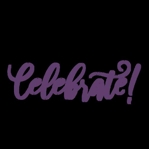 Celebrate lettering Transparent PNG