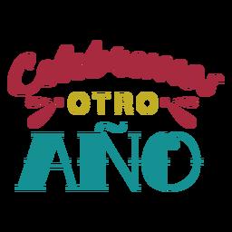 Celebremos otro ano lettering