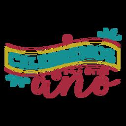 Celebremos otro ano ribbon lettering