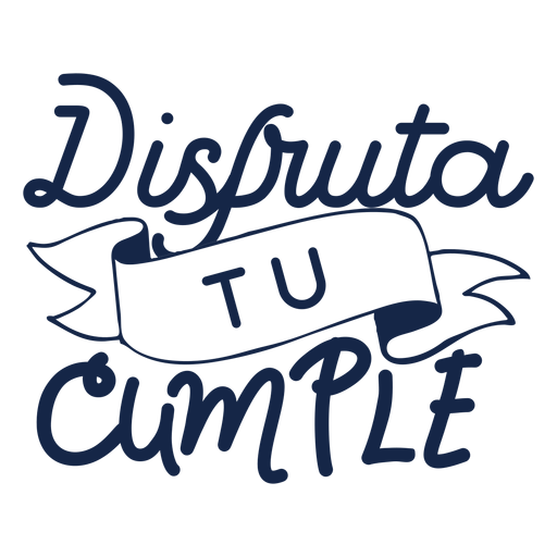 Disputa tu cumple lettering Transparent PNG