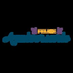 Felice Anniversario-Schriftzug