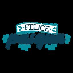 Felice Pasqua-Schriftzug