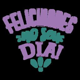 Felicidades no seu dia lettering
