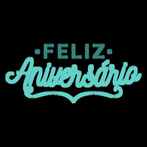 Feliz aniversario lettering letras de aniversário Transparent PNG