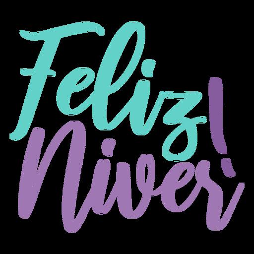 Feliz niver lettering Transparent PNG