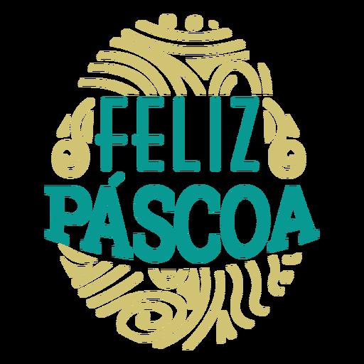 Feliz pascoa egg lettering Transparent PNG
