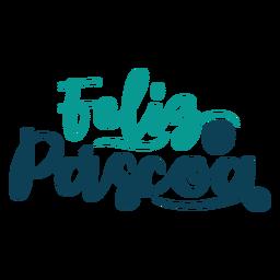 Feliz Pascoa handgeschriebener Schriftzug